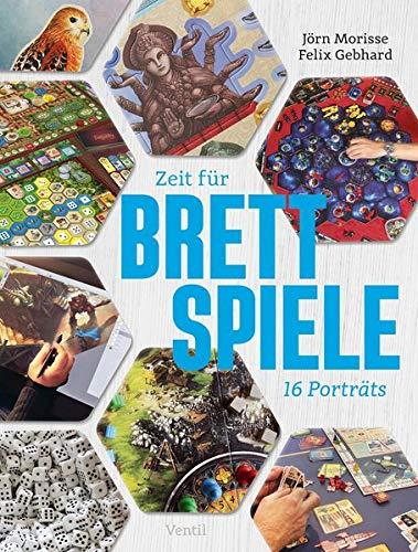 Zeit für Brettspiele: Sechzehn Porträts