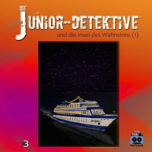 Die Junior-Detektive und die Insel des Wahnsinns